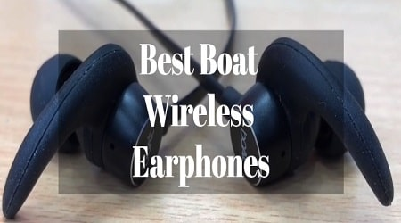 Best Boat Wireless Earphones, Top True Earbuds in India 2020(July)