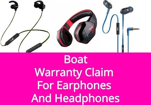 Boat Warranty Claim Registration For Earphones, Headphones