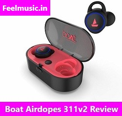 Boat Airdopes 311 Review