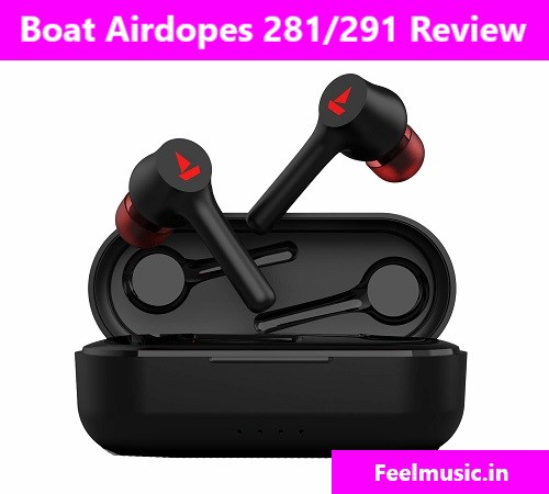 Boat Airdopes 291 Review