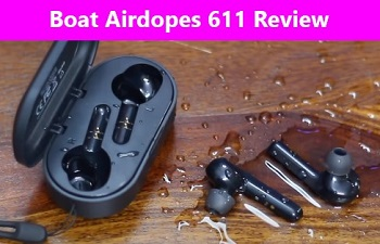 Boat Airdopes 611 Review