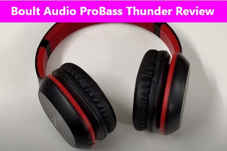 Boult Audio Probass Thunder Review