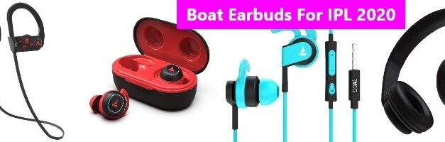 Boat Earphones and Earbuds for IPL Teams Launched in India 2020