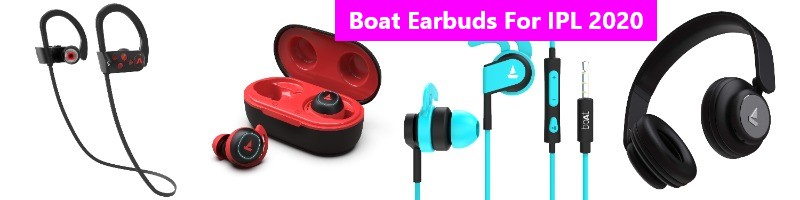 BOAT EARBUDS FOR IPL 2020