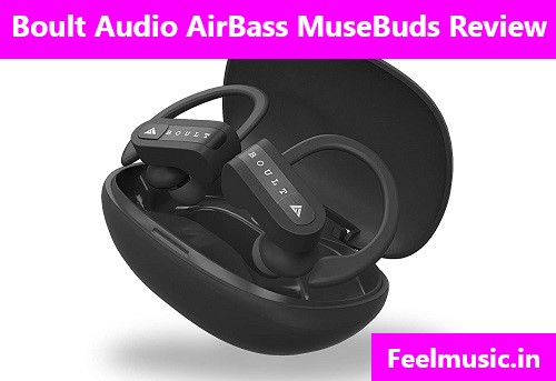 Boult Audio Musebuds Review 2020