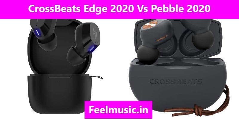CrossBeats edge 2020 Vs Pebble 2020 Comparison