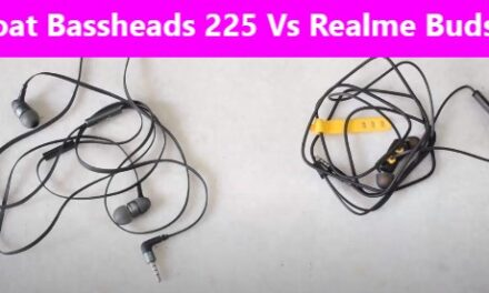 Boat Bassheads 225 Vs Realme Buds 2 Comparison