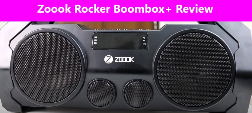 Zoook Rocker Boombox+ Review