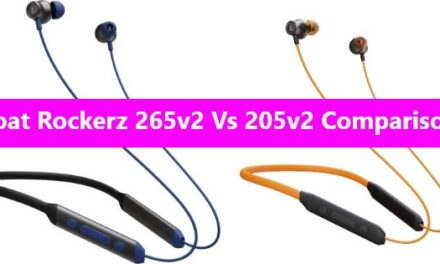 Boat Rockerz 265v2 Vs 205v2 Comparison: Are They Same?