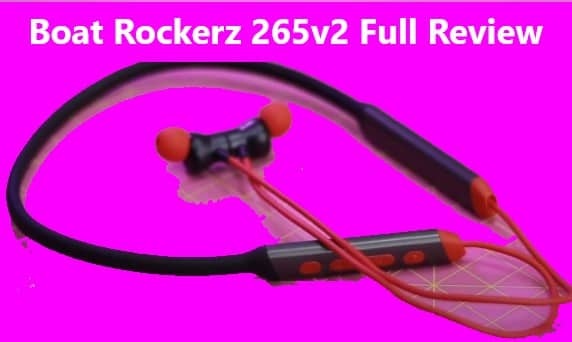 Boat Rockerz 265v2 Review: Best All in One Budget Earphone?