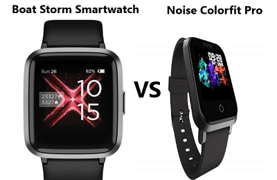 Boat Storm Smartwatch VS Noise ColorFit Pro Comparison