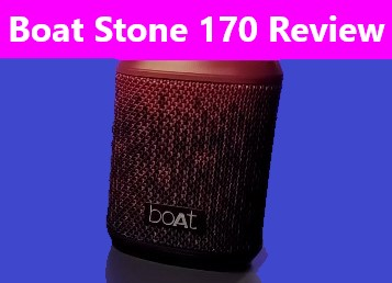 Boat Stone 170 Review: Should You Buy This Bluetooth Speaker?
