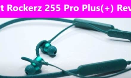 Boat Rockerz 255 Pro Plus Review: Best Value for Money Neckband?