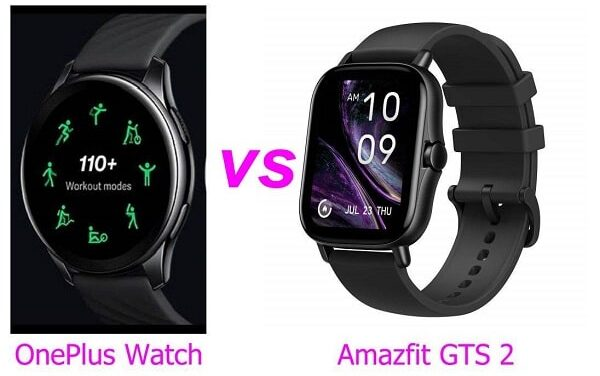 OnePlus Watch Vs Amazfit GTS 2 SmartWatches Comparison: Which is Best?