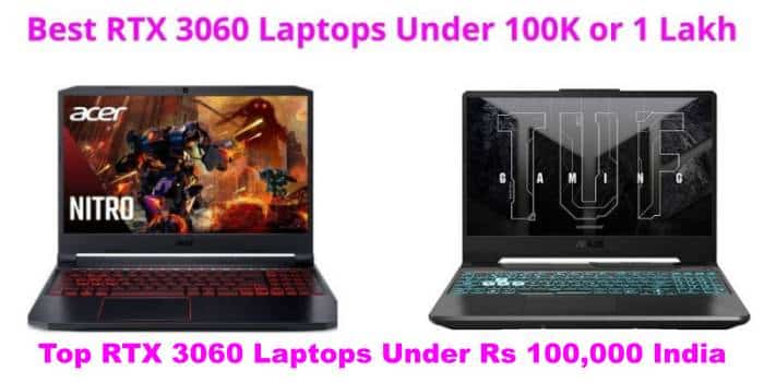 Best RTX 3060 Laptops Under 1 Lakh in india 2021
