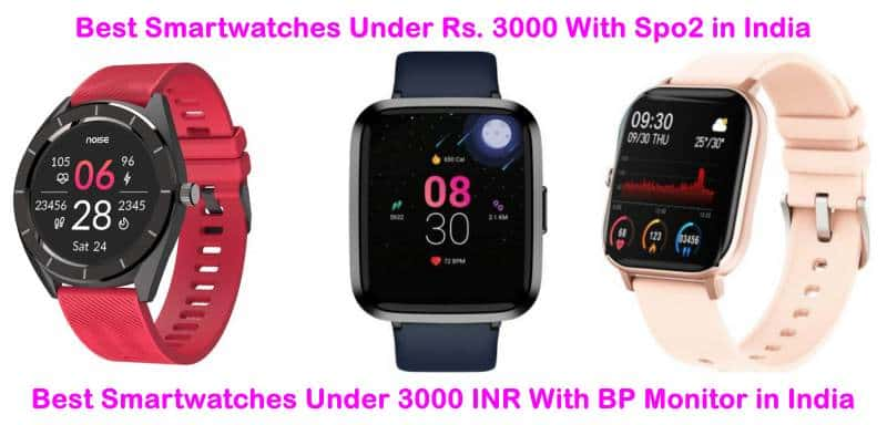 7 Best Smartwatch Under 3000 with Spo2 Monitor in India: (June 2021)
