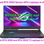 Latest NVIDIA RTX 3050 Series Laptops in India: (June 2021)